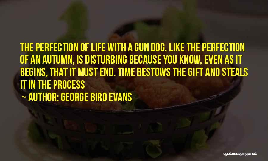 George Bird Evans Quotes 2249140