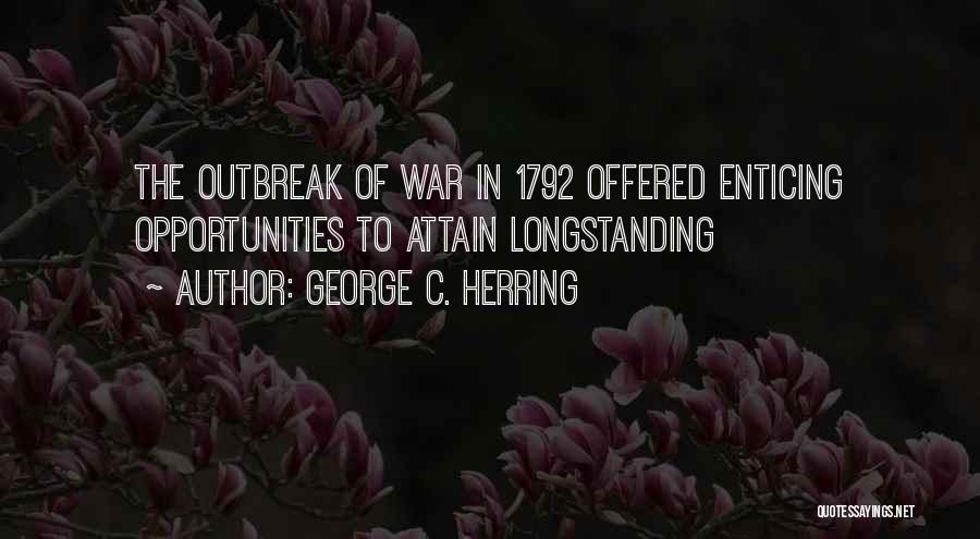 George C. Herring Quotes 1332727
