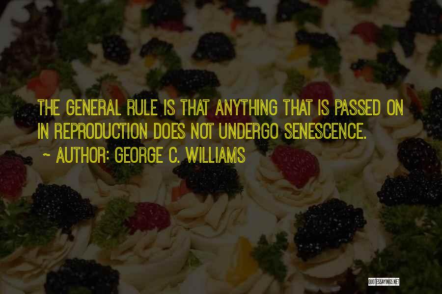 George C. Williams Quotes 1258056