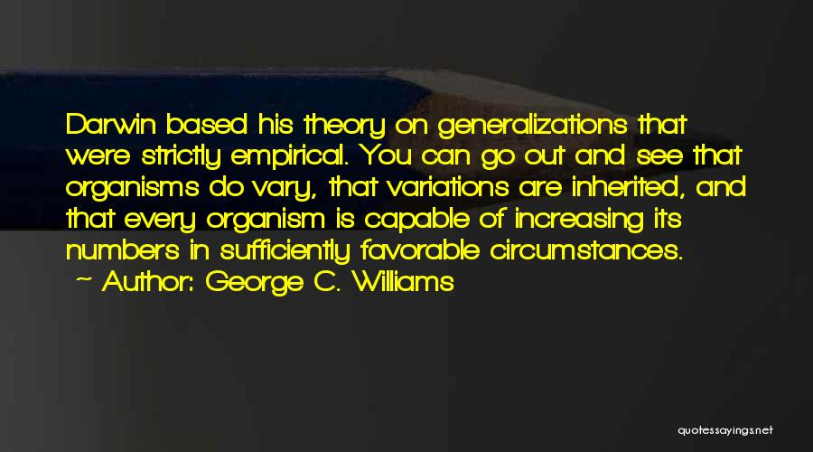 George C. Williams Quotes 341612