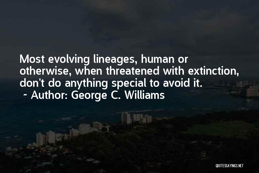 George C. Williams Quotes 453119
