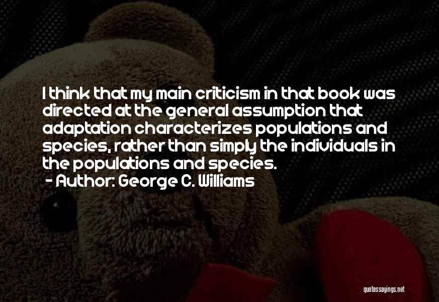 George C. Williams Quotes 622329