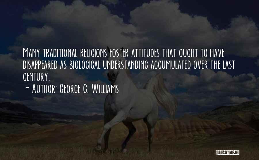George C. Williams Quotes 739691