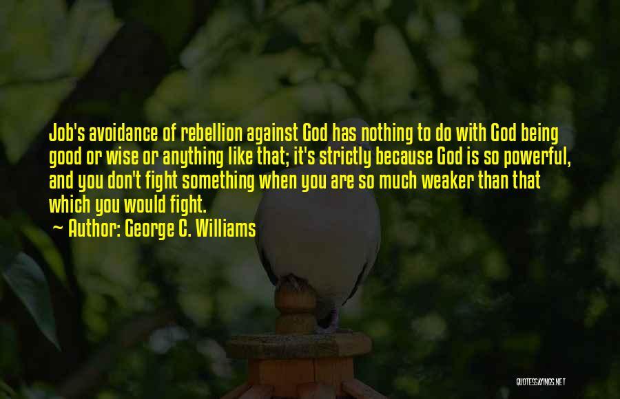 George C. Williams Quotes 846908