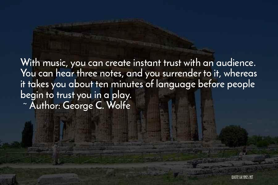 George C. Wolfe Quotes 1451270