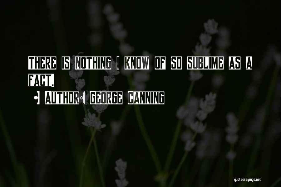 George Canning Quotes 1933116