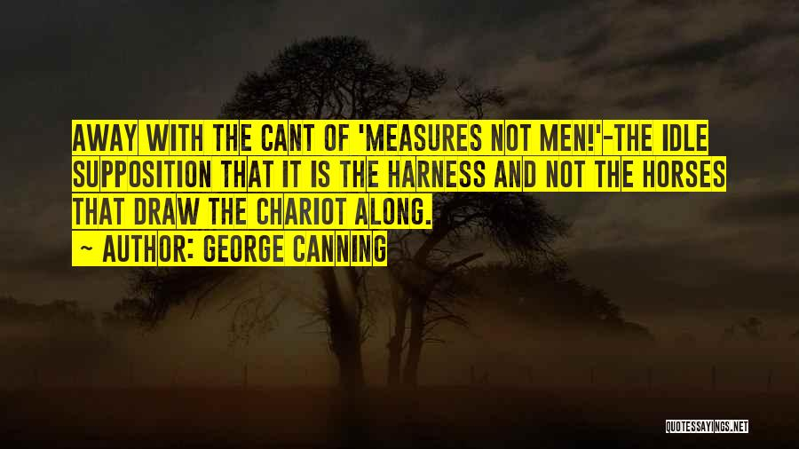 George Canning Quotes 2216313