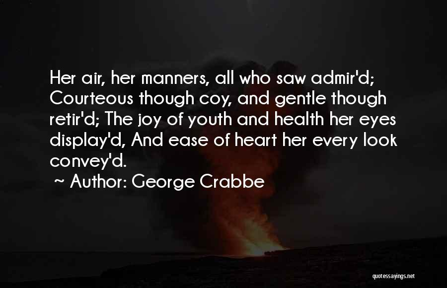 George Crabbe Quotes 1066590