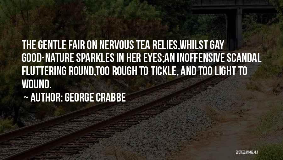 George Crabbe Quotes 1110794