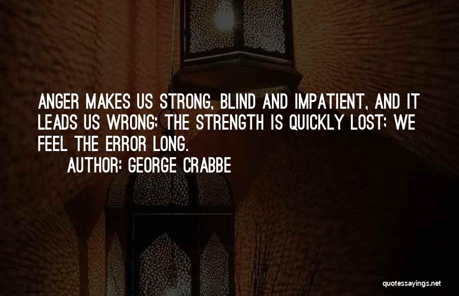 George Crabbe Quotes 1134800