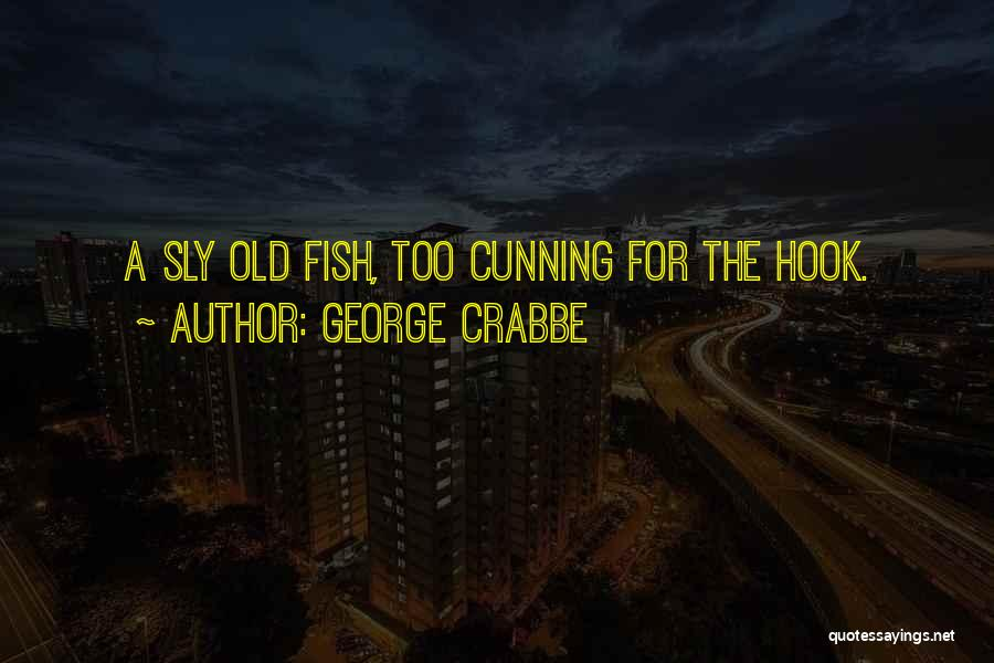 George Crabbe Quotes 1177683