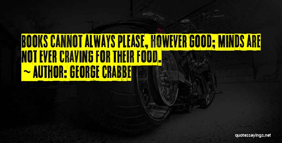 George Crabbe Quotes 1560315