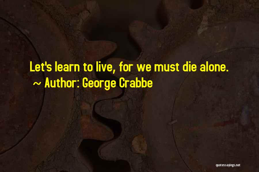 George Crabbe Quotes 191929