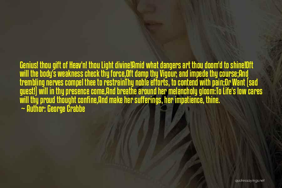 George Crabbe Quotes 1994295