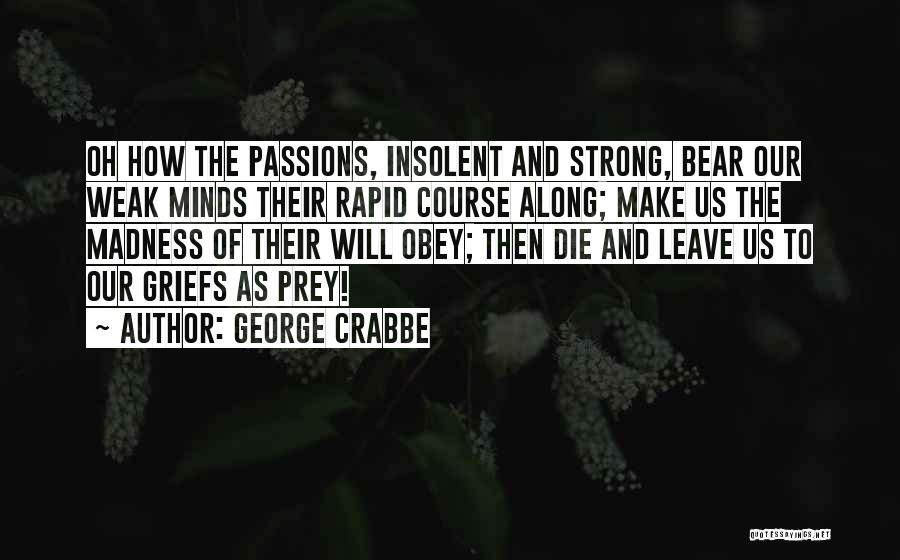 George Crabbe Quotes 2038838