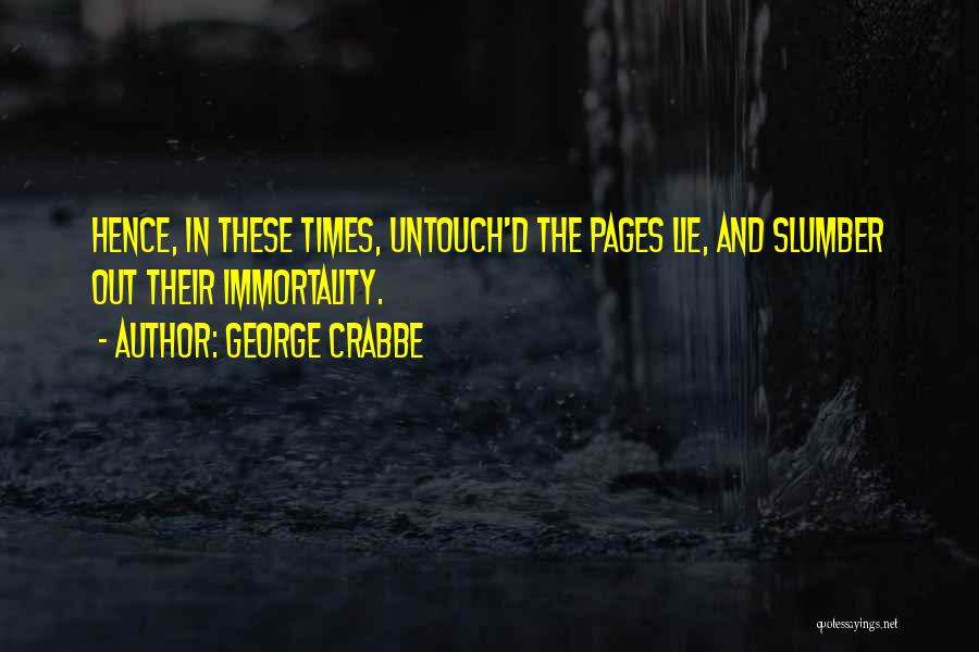 George Crabbe Quotes 2080433
