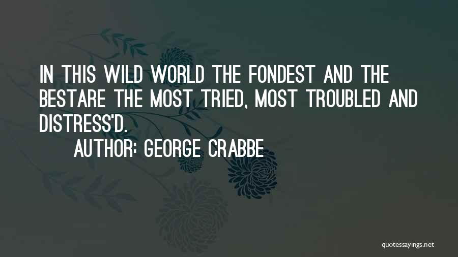 George Crabbe Quotes 2111594