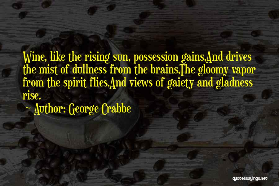 George Crabbe Quotes 2148515