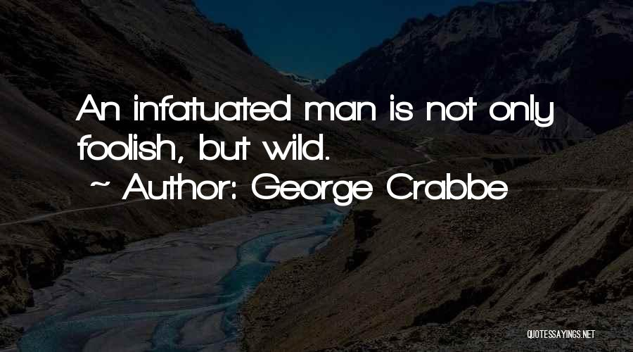 George Crabbe Quotes 479498