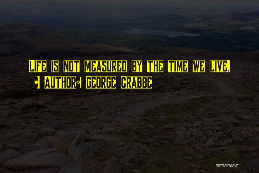 George Crabbe Quotes 521751