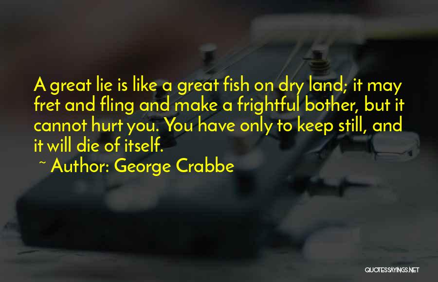 George Crabbe Quotes 649833