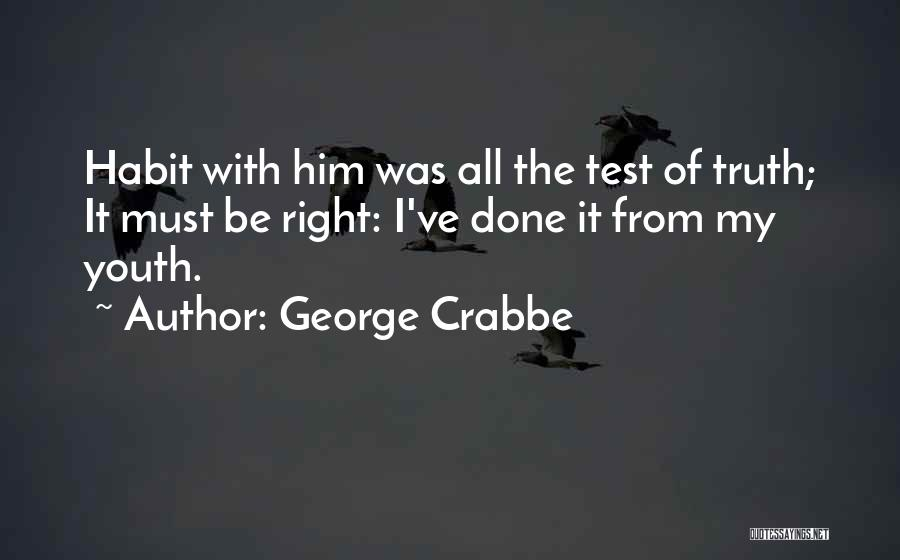 George Crabbe Quotes 792864