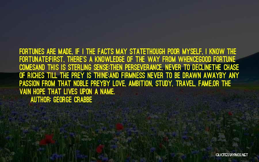 George Crabbe Quotes 805343