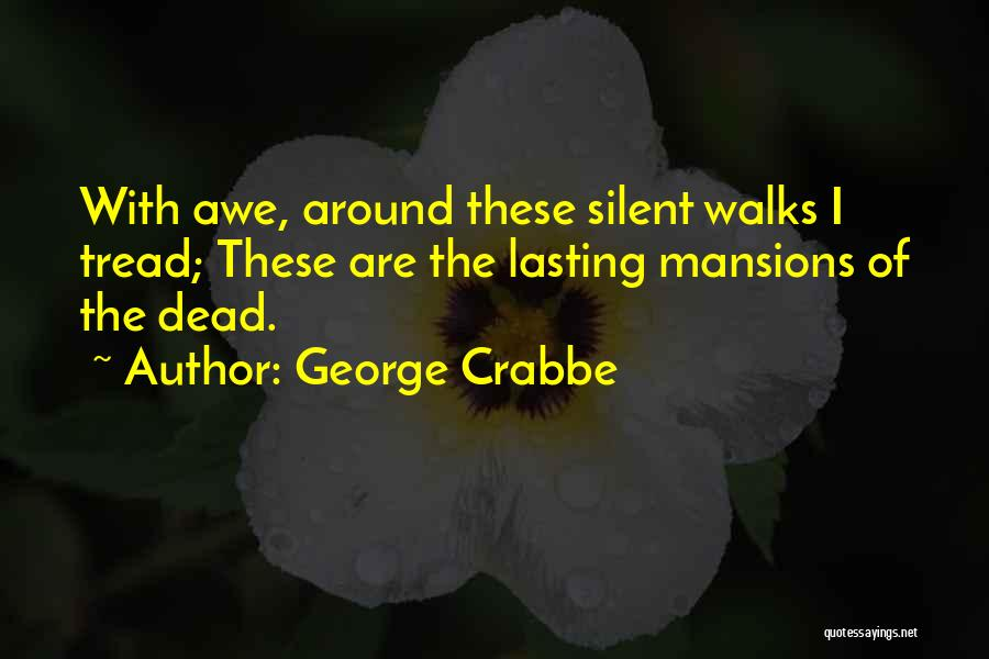 George Crabbe Quotes 823751