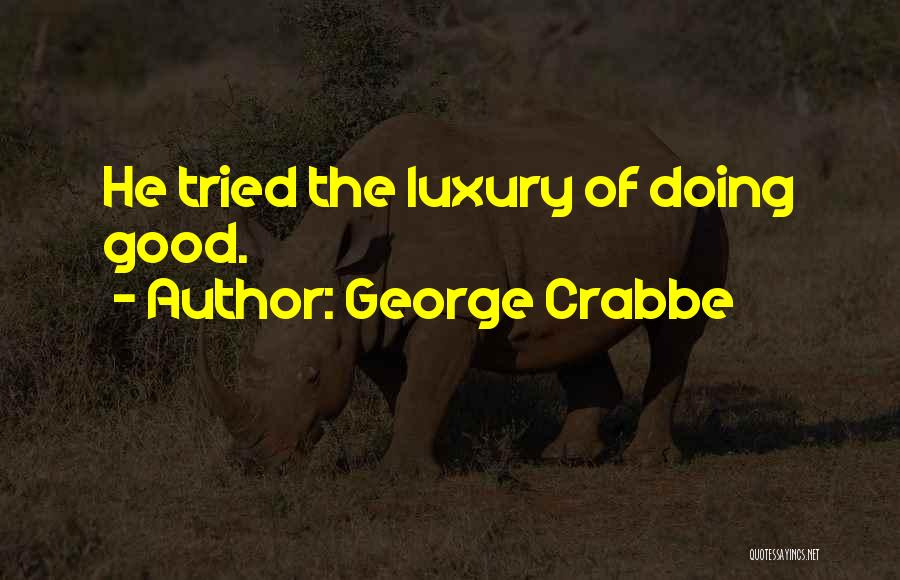 George Crabbe Quotes 874003