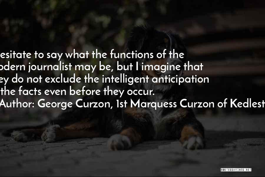 George Curzon, 1st Marquess Curzon Of Kedleston Quotes 1871920