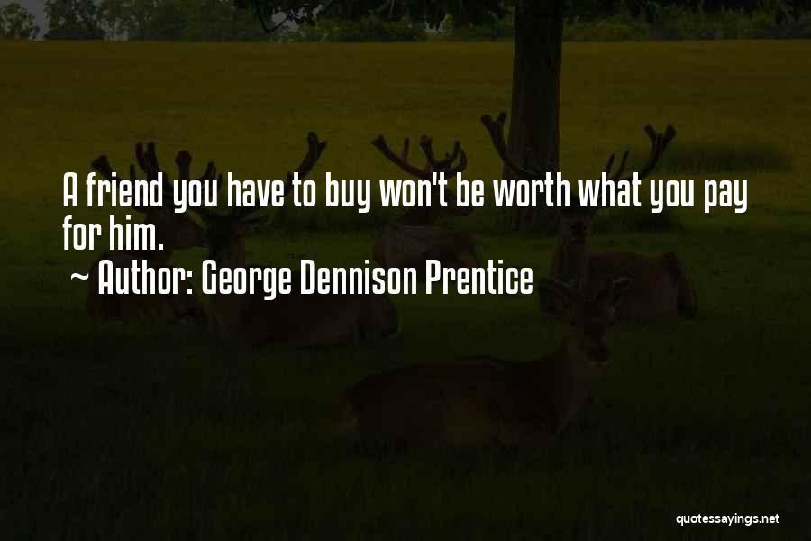 George Dennison Prentice Quotes 132484