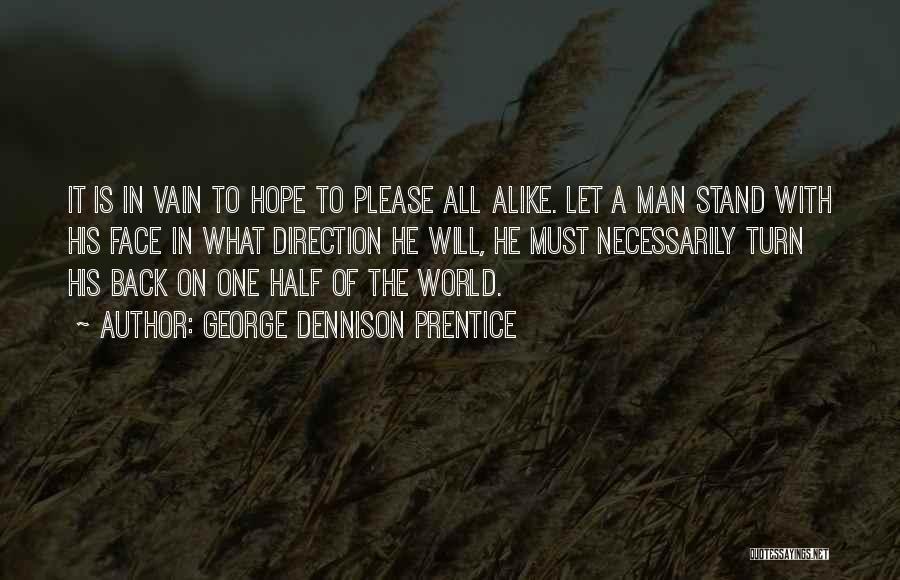 George Dennison Prentice Quotes 1529614
