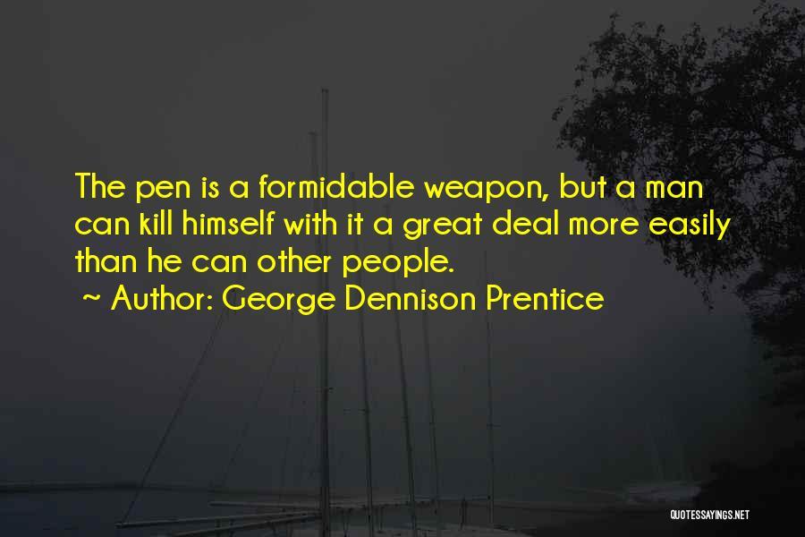 George Dennison Prentice Quotes 1534623