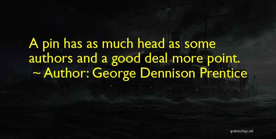 George Dennison Prentice Quotes 2081393