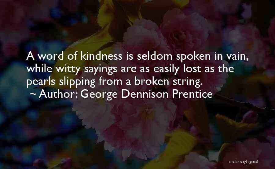 George Dennison Prentice Quotes 436864