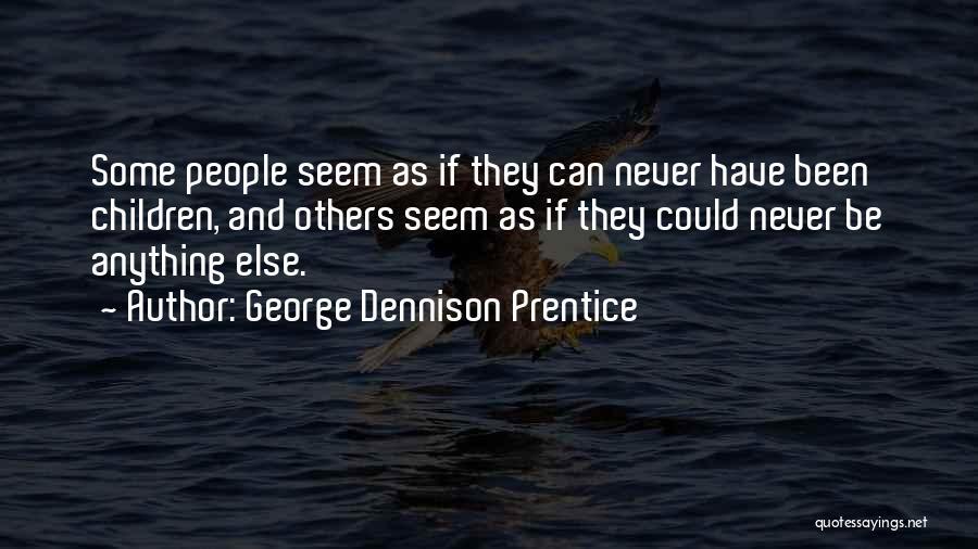 George Dennison Prentice Quotes 680920