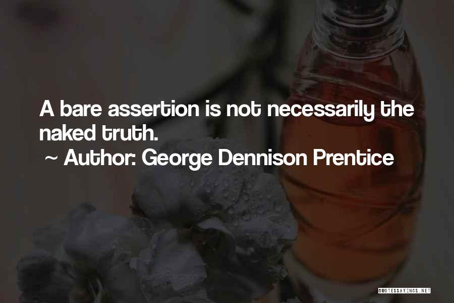 George Dennison Prentice Quotes 821356