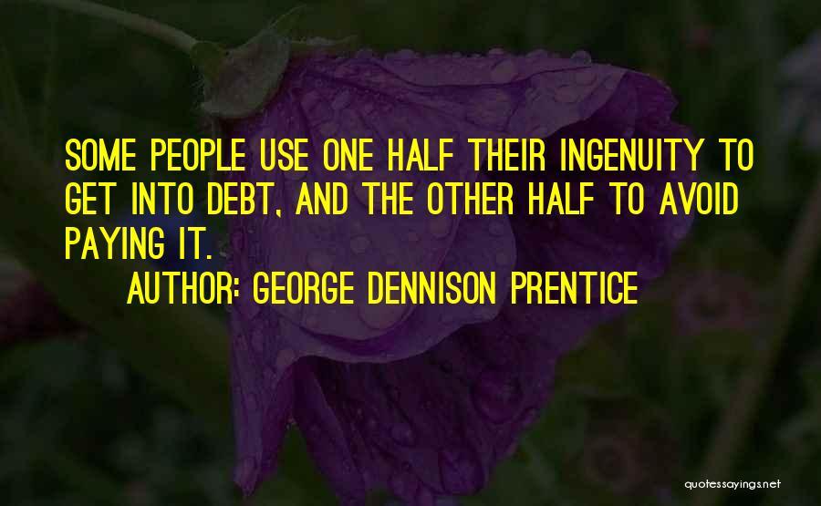 George Dennison Prentice Quotes 827735