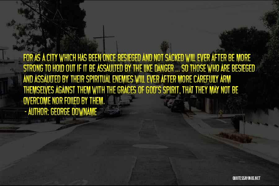 George Downame Quotes 584321