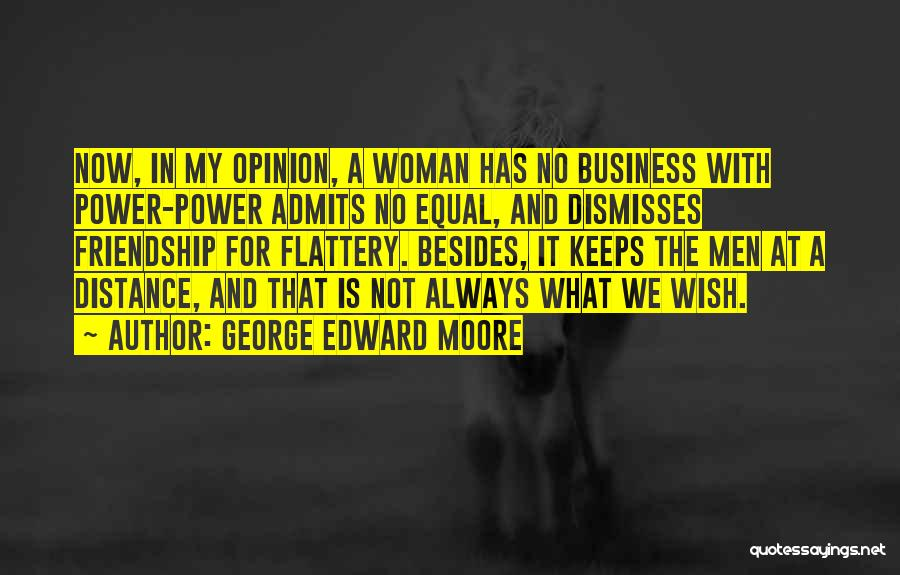George Edward Moore Quotes 1066238