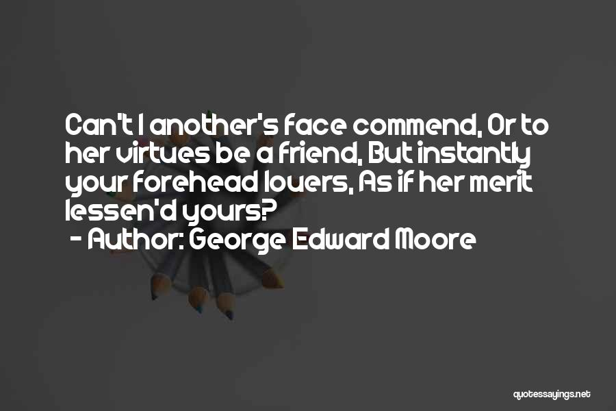 George Edward Moore Quotes 1184355