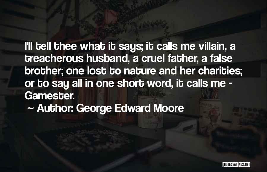 George Edward Moore Quotes 1277551