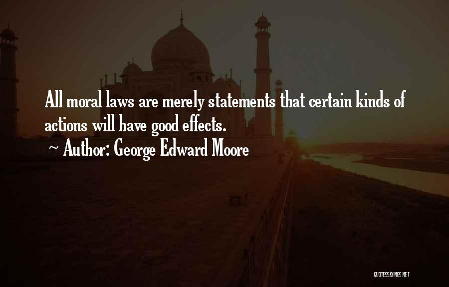George Edward Moore Quotes 1384505