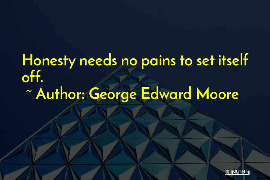 George Edward Moore Quotes 144306
