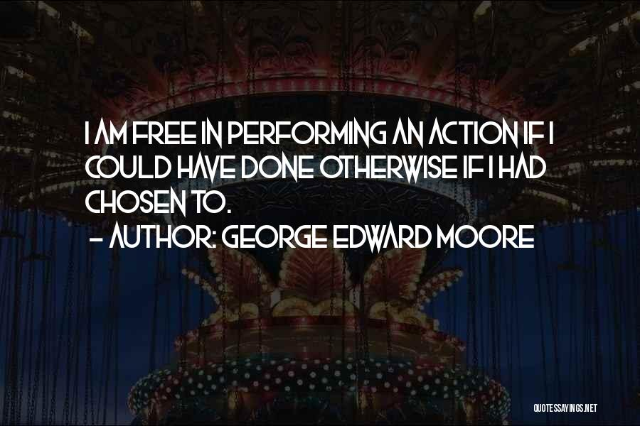 George Edward Moore Quotes 1633901
