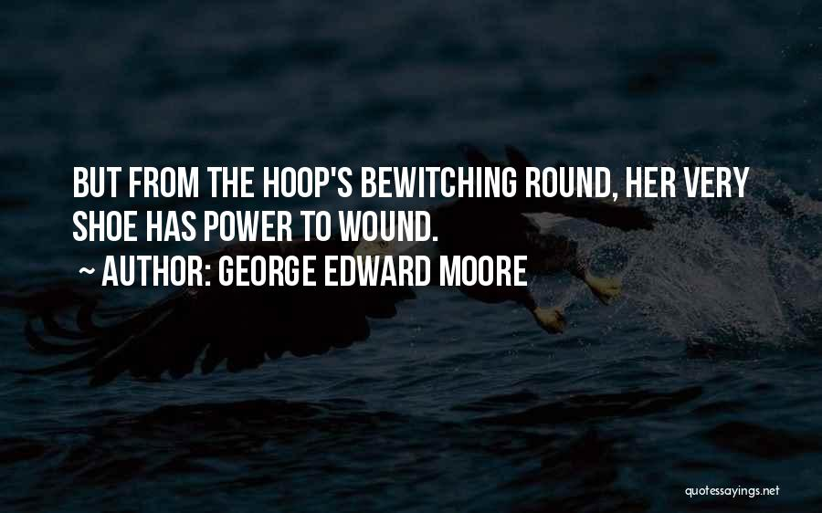 George Edward Moore Quotes 1667559