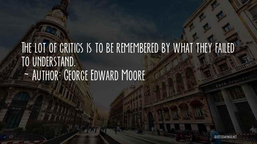 George Edward Moore Quotes 936241