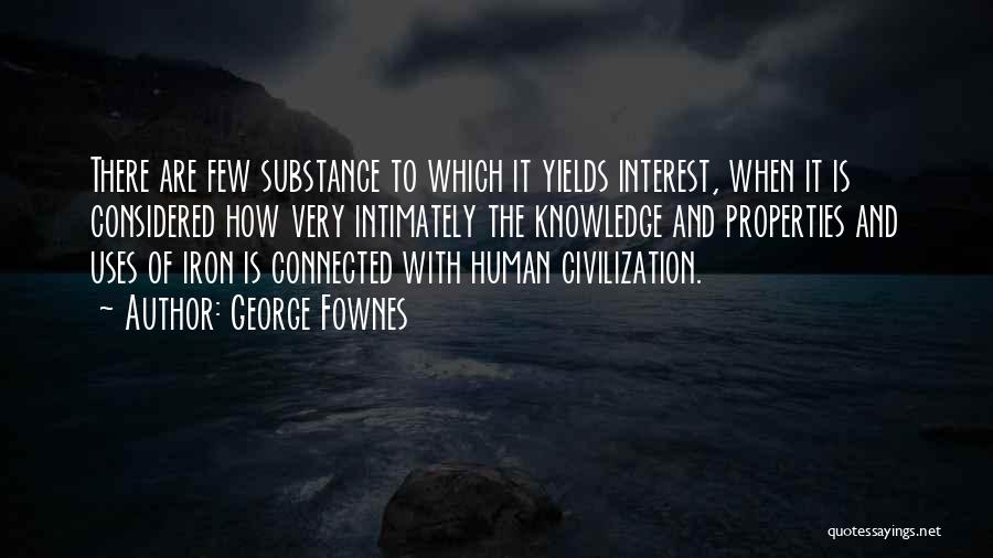 George Fownes Quotes 1355918