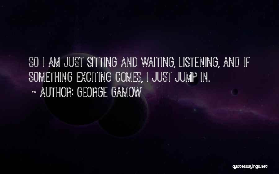 George Gamow Quotes 957052