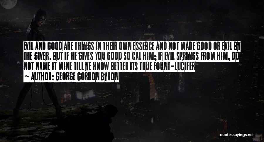George Gordon Byron Quotes 1025554